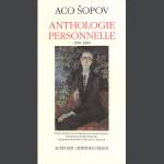 Aco Sopov: Anthologie personnelle