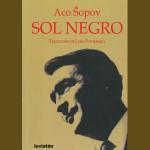 Aco Sopov: Sol Negro