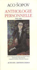Aco Šopov: Anthologie personnelle, 1994