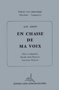 En chasse de ma voix. Choix et adaptation Djurdja Sinko-Depierris, Jean-Louis Depierris, Paris, Еditions Saint-Germains-des-Prés, 1978. 60 p.