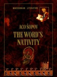 The Word's Nativity. Edited by Kata Ćulavkova. Skopje: St. Clement of Ohrid National and University Library, 2011. 196 p.